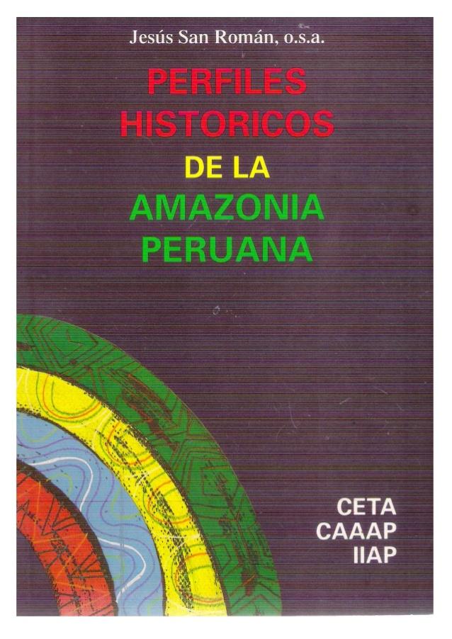 perfiles-histrico-de-la-amazona-peruana-1-638