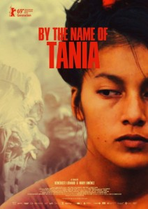 "Cartel de ""By the name of Tania"". Foto: www.cinencuentro.com"