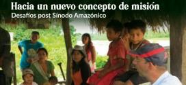Conversatorio propondrá nuevos enfoques para el trabajo de la Iglesia Misionera en la Amazonía