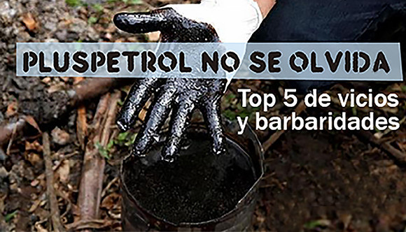Top 5 de Pluspetrol: vicios y barbaridades en el Perú
