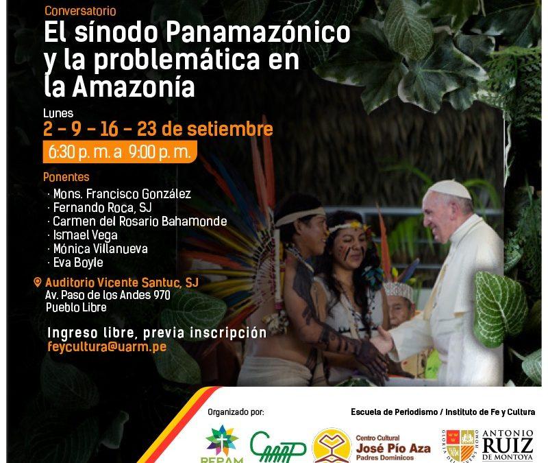 Impulsan conversatorio 'El Sínodo Panamazónico y la problemática en la Amazonía'