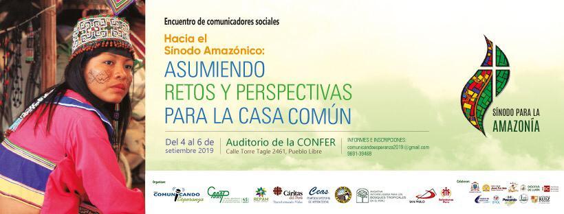 Convocan Encuentro 'Hacia el Sínodo Amazónico: Asumiendo retos y perspectivas para el cuidado de la Casa Común'