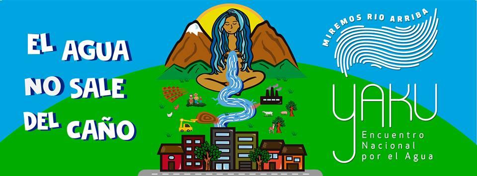 'Yaku', Encuentro Nacional por el Agua se inicia mañana en Lima