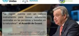 Secretario General de Naciones Unidas destaca el Acuerdo de Escazú en su Informe sobre el Impacto del COVID-19 en América Latina y el Caribe