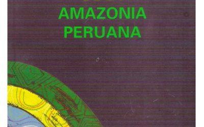 Perfiles históricos de la amazonía peruana
