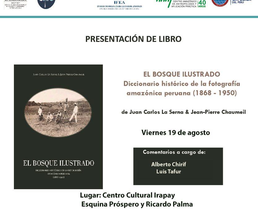 """Imágenes que retornan a casa: presentan en Iquitos la publicación """"El bosque ilustrado"""""""