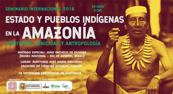 Hoy inicia Seminario Internacional que aborda la relación Estado y Pueblos Indígenas en la Amazonía