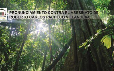 Iglesia de Puerto Maldonado repudia asesinato de defensor de la Naturaleza y pide que no quede impune