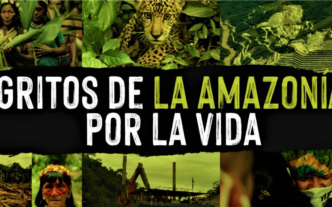 El grito de la selva: Lanzan Plan de Vida para salvar la Amazonía