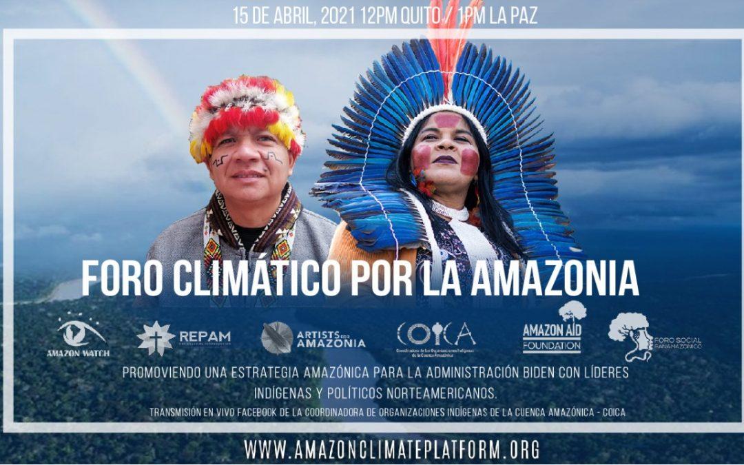 Foro climático por la Amazonía: Promoviendo una estrategia amazónica para la Administración Biden